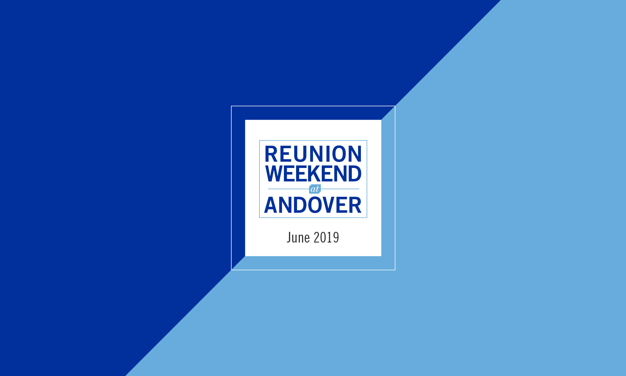 Reunion Weekend at Andover